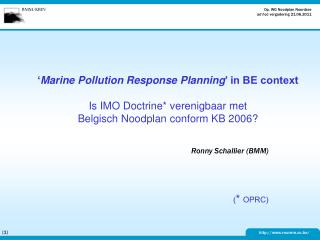 Ronny Schallier (BMM) ( *  OPRC)