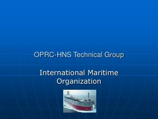 OPRC-HNS Technical Group