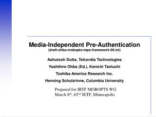Media-Independent Pre-Authentication (draft-ohba-mobopts-mpa-framework-00.txt)