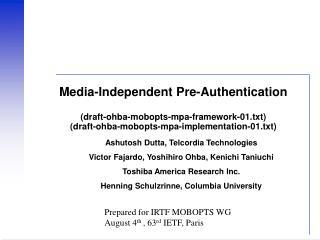 Ashutosh Dutta, Telcordia Technologies Victor Fajardo, Yoshihiro Ohba, Kenichi Taniuchi