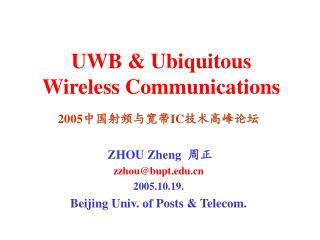 UWB & Ubiquitous  Wireless Communications