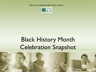 Black History Month Celebration Snapshot