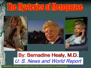 The Mysteries of Menopause