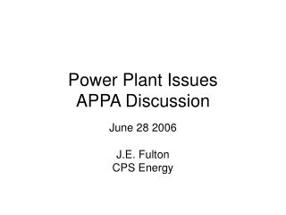 Power Plant Issues APPA Discussion