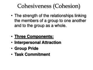 Cohesiveness Cohesion