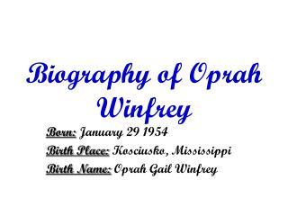 Biography of Oprah Winfrey