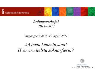 Ingvar Sigurgeirsson Kennaradeild  – Menntavísindasvið