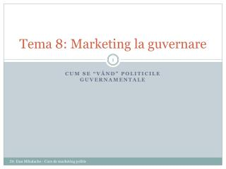 Tema 8: Marketing la guvernare