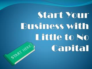 Start Your Business with Little to No Capital
