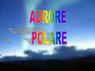 AURORE  POLARE