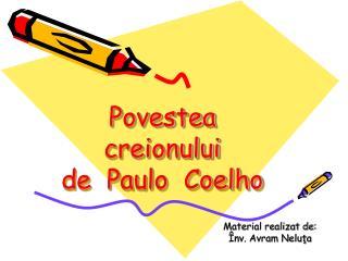 Povestea  creionului de  Paulo  Coelho