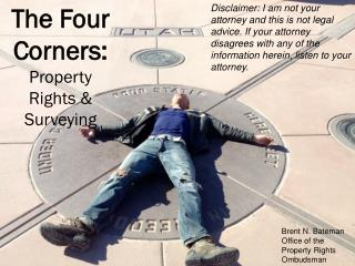 The Four Corners: Property Rights & Surveying