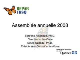 Assemblée annuelle 2008