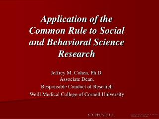 Application of the Common Rule to Social and Behavioral Science Research
