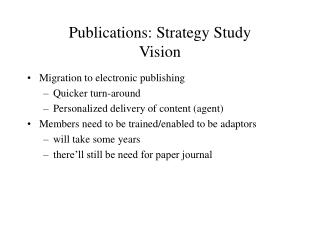 Publications: Strategy Study Vision