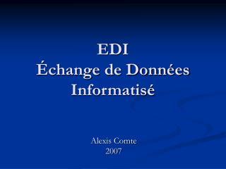 EDI   change de Donn es Informatis