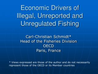 Economic Drivers of  Illegal, Unreported and Unregulated Fishing