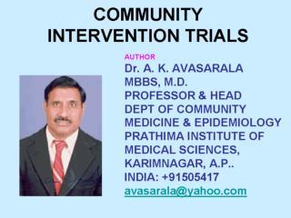 COMMUNITY INTERVENTION TRIALS