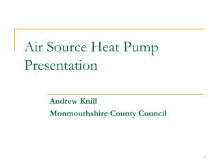 Air Source Heat Pump Presentation