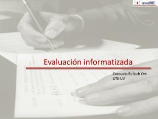 Evaluaci n informatizada