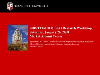 2008 TTU/HHMI SSO Research Workshop