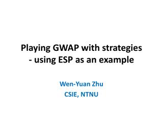 Playing GWAP with strategies - using ESP as an example