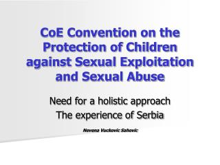 CoE Convention on the Protection of Children against Sexual Exploitation and Sexual Abuse