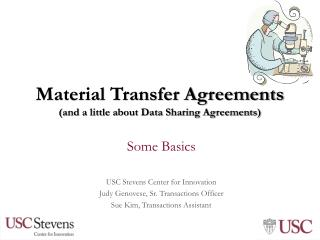 Material Transfer Agreements (and a little about Data Sharing Agreements)