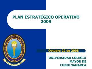 PLAN ESTRATÉGICO OPERATIVO  2009