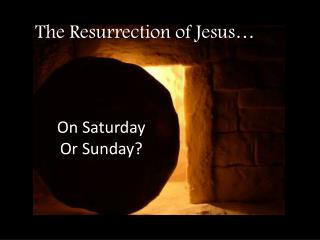 The Resurrection of Jesus�