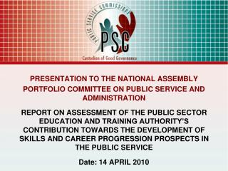 PRESENTATION TO THE NATIONAL ASSEMBLY  PORTFOLIO COMMITTEE ON PUBLIC SERVICE AND ADMINISTRATION