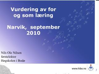 Nils Ole Nilsen førstelektor Høgskolen i Bodø
