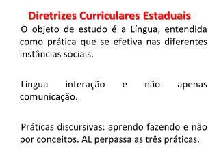Diretrizes Curriculares Estaduais