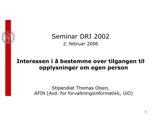 Seminar DRI 2002 2. februar 2006