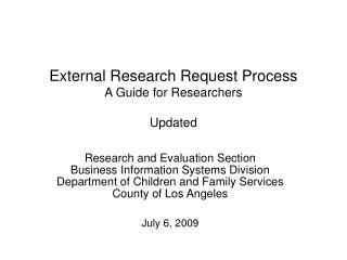 External Research Request Process A Guide for Researchers Updated