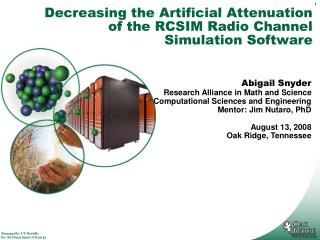 Decreasing the Artificial Attenuation of the RCSIM Radio Channel Simulation Software