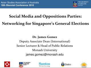 Social Media and Oppositions Parties: Networking for Singapore's General Elections