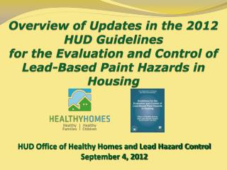 Overview of Updates in the 2012  HUD Guidelines