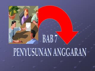 BAB 7 PENYUSUNAN ANGGARAN