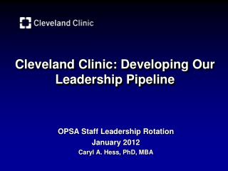 Cleveland  Clinic: Developing Our Leadership Pipeline