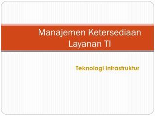 Manajemen Ketersediaan Layanan TI