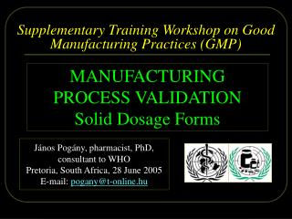Supplementary Training Workshop on Good Manufacturing Practices GMP