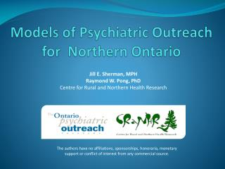 Models of Psychiatric Outreach for  Northern Ontario