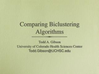 Comparing Biclustering Algorithms