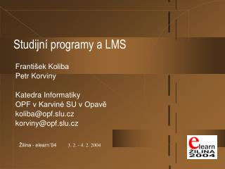 Studijn� programy a LMS