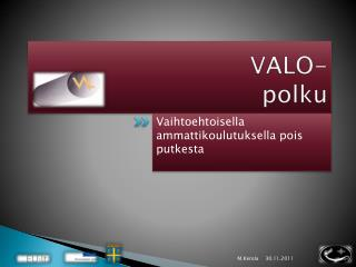 VALO-polku