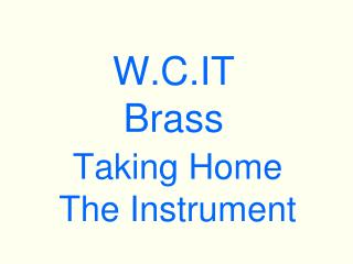 W.C.IT  Brass