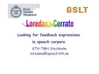 KTH-TMH Stockholm loredana@speech.kth.se