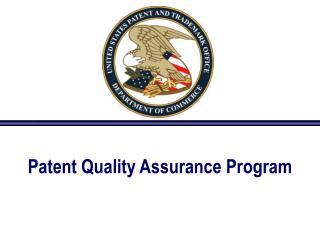 Patent Quality Assurance Program