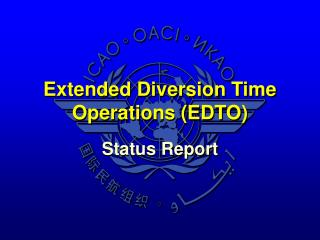 Extended Diversion Time Operations (EDTO)
